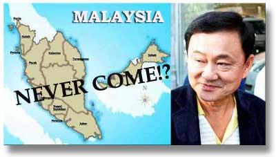 thaksin_malaysia_nevercome